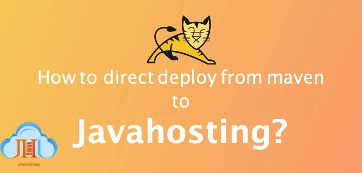 دیپلوی پروژه از آپاچی میون به جاواهاستینگ Maven to Javahosting